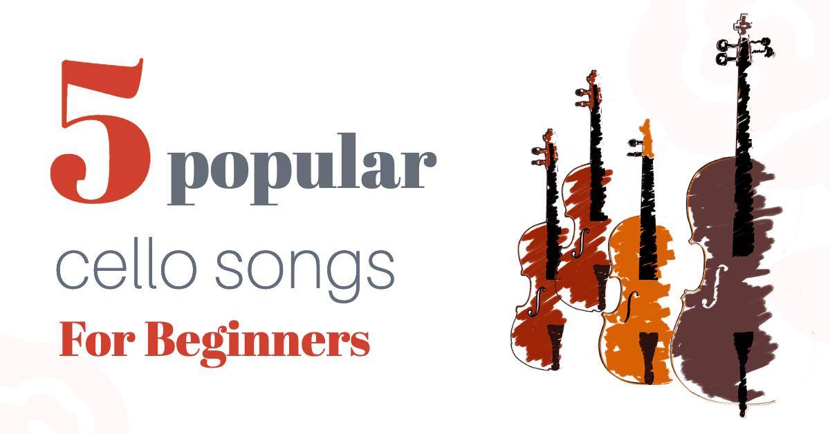 cello songs for adult beginners