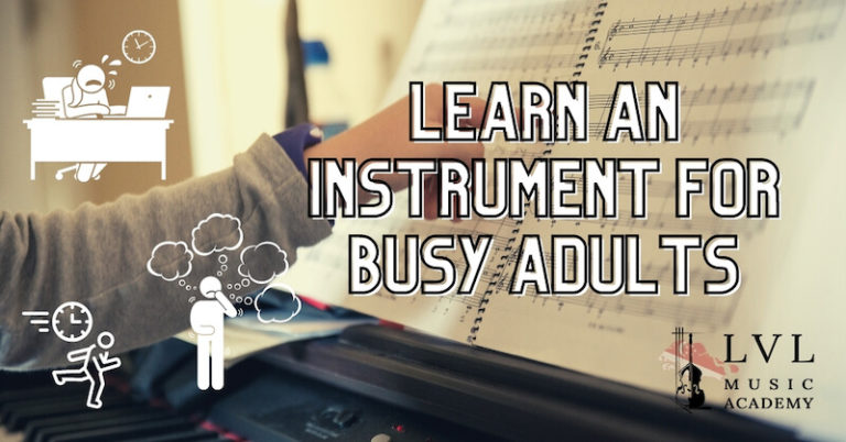 busy adults learning music