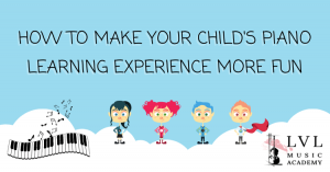 Make your child's piano learning experience more fun